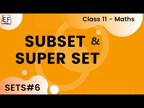 Maths Sets Part 6  (Subset and Super Set)  Mathematics CBSE Class X1
