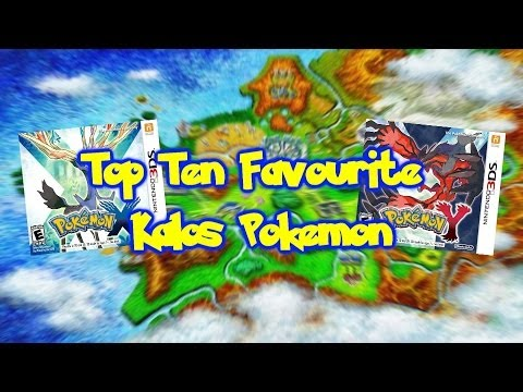 Top Ten Favourite Kalos Pokemon