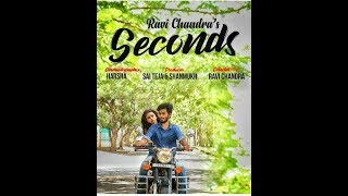 SECONDS | a telugu short film | directed by Ravi Chandra - YOUTUBE