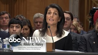 Nikki Haley: 'United Nations Could Benefit From a Fresh Set of Eyes' - ABCNEWS
