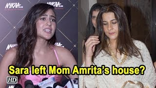 Sara Ali Khan left Mom Amrita Singh's house? the actress clears the air - IANSLIVE