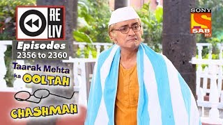 Weekly Reliv | Taarak Mehta Ka Ooltah Chashmah|11th December  to 15th December 2017|Ep 2356 to 2360 - SABTV