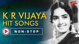 K R Vijaya Telugu All Time Hit Songs Jukebox | TeluguOne - TELUGUONE
