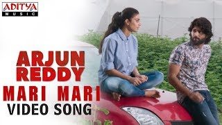 Mari Mari Video Song | Arjun Reddy Video Songs | Vijay Deverakonda | Shalini - ADITYAMUSIC