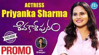 Actress Priyanka Sharma Exclusive Interview - Promo || Talking Movies With iDream - IDREAMMOVIES