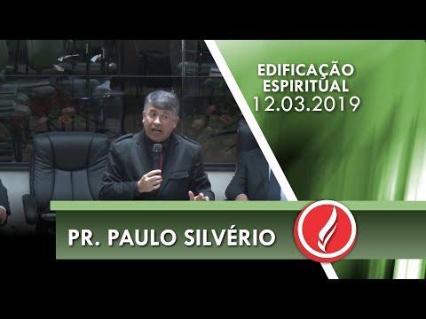 Pr. Paulo Silvério | Seja grato ao Senhor | 1 Ts 5.18 | 12 03 2019