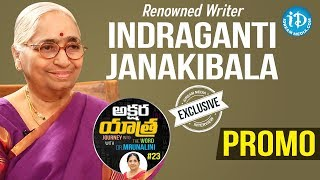 Renowned Writer Indraganti Janakibala Exclusive Interview - Promo | Akshara Yatra With Mrunalini #23 - IDREAMMOVIES