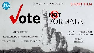 Vote Not For Sale - Latest Telugu Short Film || Directed By Ranjith Arvapally - YOUTUBE