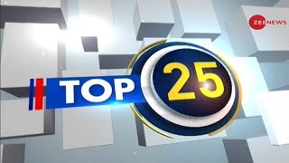 Top 25 News: Watch top 25 news stories of today - ZEENEWS