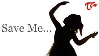 Save Me... - TELUGUONE