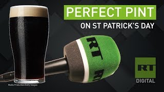 How to pour the PERFECT PINT on St Patrick's day - RUSSIATODAY