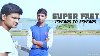 SUPER FAST/15years to 25years telugu short film/Direct by Venkatesh muliki - YOUTUBE