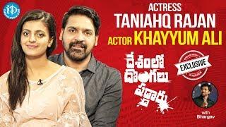 Actors Khayyum Ali & Tanishq Rajan Interview | Deshamlo Dongalu Paddaru | Talking Movies With iDream - IDREAMMOVIES