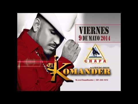 El Komander Corridos Mix Chapa Houston Promocion Dj Martinez Mix