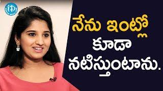 నేను ఇంట్లో కూడా నటిస్తుంటాను - TV Artist Meghana || Soap Stars With Anitha - IDREAMMOVIES