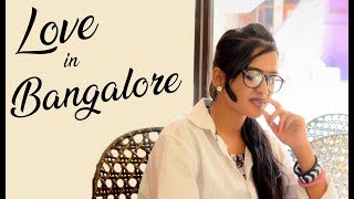 Love In Bangalore - Latest Telugu Short Film 2018 || Directed By Gopi Karthik - YOUTUBE