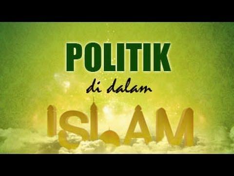 Politik Dalam Islam (Siyasah Syar