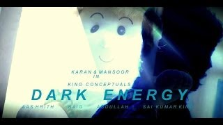 Dark Energy | Telugu Short film 2014 | Presented by KINO CONCEPTUALS - YOUTUBE