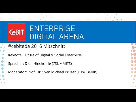 "#cebiteda16: Keynote ""Future of Digital & Social Enterprise"" with Dion Hinchcliffe"