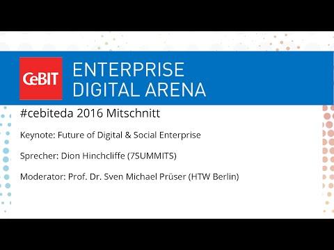 "#cebiteda16: Keynote ""Future of Digital & Social Enterprise"" with Dion Hinchcliffe"