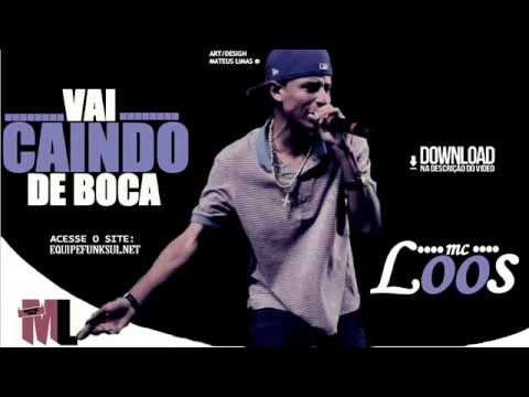 Mc Loos - Vai Caindo de Boca (Dj Lelei HD) Lançamento 2014 #ML