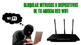 Bloquear intrusos o dispositivos de tu modem WiFi