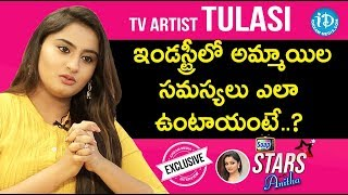 TV Artist Tulasi Exclusive Interview || Soap Stars With Anitha - IDREAMMOVIES