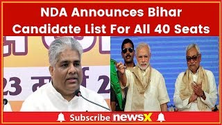 NDA Announces Bihar Candidate List For All 40 Seats; Lok Sabha Elections 2019 - NEWSXLIVE