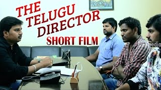 The Telugu Director | Motivational Telugu Short Film 2015 | By Suresh Puppala - YOUTUBE