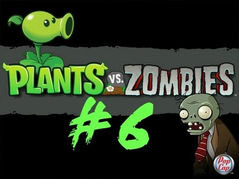 بلانت فس زومبي Plants vs. Zombies #6