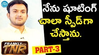 Krishnarjuna Yudham Director Merlapaka Gandhi Exclusive Interview - Part #3 || Frankly With TNR - IDREAMMOVIES