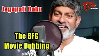 Jagapati Babu Making Video   The BFG Movie Dubbing - TELUGUONE