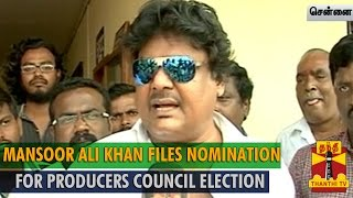 Actor Mansoor Ali Khan Files Nomination for Tamil Film Producers Council Election