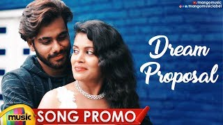 DREAM  PROPOSAL Song Promo | Latest Telugu Private Music Albums 2019 | Shamauleuv C  | Mango Music - MANGOMUSIC
