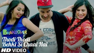 Thodi Thodi Behki Si Chaal Hai Video Song | Journey Of Bhangover - TSERIES