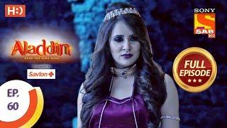 Aladdin - Ep 60 - Full Episode - 7th November, 2018 - SABTV
