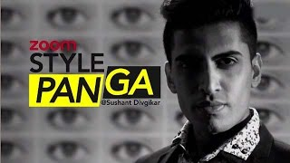 STYLE PANGA With Sushant Divgikar   Episode 11   EXCLUSIVE