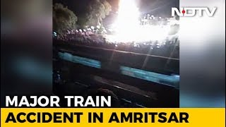 Many Killed As Train Runs Over People Watching Ravan-Burning In Amritsar - NDTV