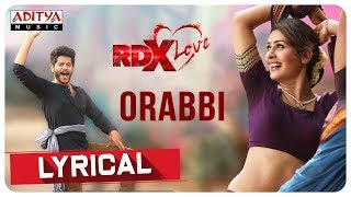 Orabbi Lyrical  || RDXLove Songs || Payal Rajput, Tejus Kancherla || Radhan - ADITYAMUSIC