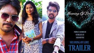 Meaning of Love Telugu Short Film Trailer | 2018 Latest Telugu Short Films | Nivi Studio - YOUTUBE
