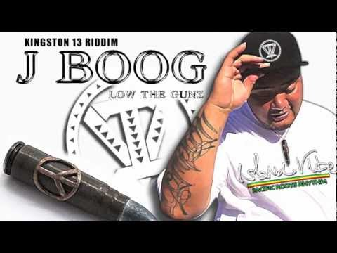 J Boog - Low The Gunz ~~~ISLAND VIBE~~~