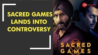 "Netflix series ""Sacred Games"" lands in a legal soup - ZEENEWS"
