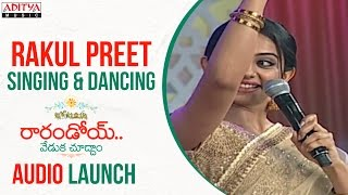 Rakul Preet Singing & Dancing on Stage @ Rarandoi Veduka Chuddam Audio Launch | Naga Chaitanya | DSP - ADITYAMUSIC