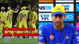 IPL 2018 | Fleming has confidence in Chennai's spin department - IANSINDIA