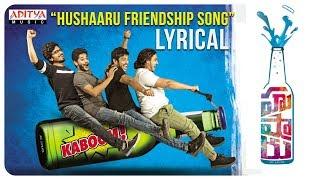 Hushaaru Friendship Song Lyrical || Hushaaru Songs || Sree Harsha Konuganti || Sunny M.R - ADITYAMUSIC