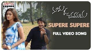 Supere Supere Full Video Song || Mama O Chandamama Video Songs || Ram Karthik, Sana Makbul - ADITYAMUSIC