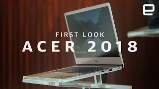 Acer 2018 PC lineup First Look - ENGADGET
