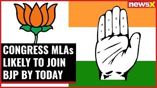 Congress MLAs likely to join BJP by today; send in resignation to the speaker: Sources - NEWSXLIVE