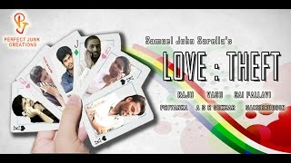 LOVE : THEFT || A Telugu Comedy-Heist Short Film || Perfect Junk Creations - YOUTUBE