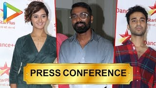 DANCE PLUS 4 - Full Press Conference | Remo D'Souza, Raghav Juyal, Shakti Mohan & others | part 1 - HUNGAMA